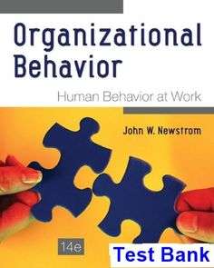 Download ebook pdf free httpaazeabookprinciples of organizational behavior human behavior at work 14th edition newstrom test bank test bank solutions fandeluxe Choice Image