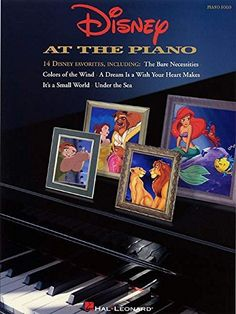 Disney At the Piano (Piano Solo Songbook)  Contains 14 Disney Favorites  Arranged For Solo Piano  Standard Notation  Includes Lyrics  80 Pages