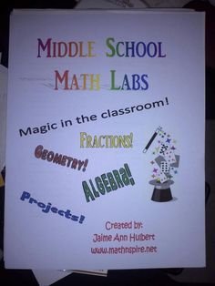 Middle School Math Lab Book: Your one-stop book for inspiration!!