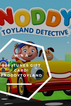 Noddy-Toyland Detective  Now you can WIN a $25 iTunes gift card to help you bring home the brand new app that makes learning fun-Noddy-Toyland Detective is now available at iTunes or on Google Play #NoddyToyland #ad