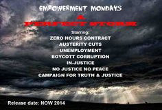 Empowerment Mondays The Weekly Protest 2014 #RT ITS all about #WakeUpCall  ACTION! We rather Live on our feet than die on Our knees! #EmpowermentMondays #APerfectStorm #DirectAction2014 #OccupyParliament #PassItOn THIS IS OUR WORLD!