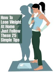 How To Lose Weight At Home – Just Follow These 25 Simple Tips ... #Weightloss #FitClub