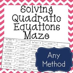 My students love doing Mazes like this!!!  Such a great alternative to the boring drill & kill worksheet.  This is a maze composed of 15 Quadratic Equations. It is a self-checking worksheet that allows students to strengthen their skills at solving Quadratic Equations by all methods (Graphing, Factoring, Square Roots, Completing the Square, and Quadratic Formula).