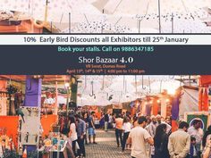 Early bird discounts for all exhibitors! Book before Jan 25th! Date: April 13th, 14th & 15th! Time: 4:00pm to 11:00pm Venue: VR Surat, Dumas Road Contact +91 9886347185 to book your stalls now!  #Events #ShorBazaar #ShorBazaar4 #Fleamarket #discount #earlybirddiscount #stallbooking #Food #Fashion #Lifestyle #Decor #HomeDecor #Clothing #Apparels #Accessories #Jewellery #Footwear #ShorBazaarSurat #CityShorBangalore