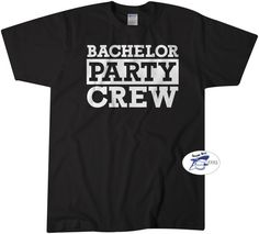 Check out this item in my Etsy shop https://www.etsy.com/listing/273291328/bachelor-party-crew-shirt-bride-groom