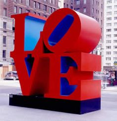 LOVE by Robert Indiana (I've been lucky enough to see this sculpture in Indianapolis, Philadelphia, NYC, Scottsdale & New Orleans)