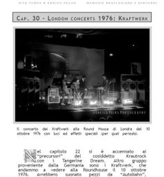 "We went to see the Kraftwerk at the Round House concert in London on October 10, 1976.......  ON PAGE 98 OF ""MEMORIE BEATLESIANE e dintorni"" by Rita Tunes & Enrico Pelos #Roundhouse #Kraftwerk #electronicmusic #London #Autobahn #Radioactivity #TransEuropeExpress #krautmusic #TangerineDream if you want to know more read the book at the following links  ebook http://goo.gl/vLXbiA all in colors http://goo.gl/0gp2FI cover in color and BW photos inside http://goo.gl/1dmYNS…"