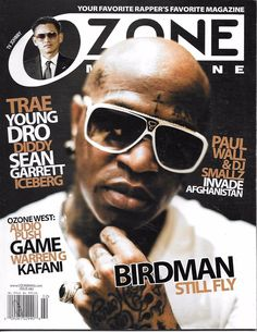 bbd5fd3d76 Ozone rap magazine Birdman Trae Kafani The Game TV Johnny Warren G Young  Dro Warren G