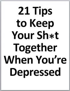 Rosalind Robertson (The DIY Couturier) 21 Tips to Keep Your Shit Together When You're Depressed