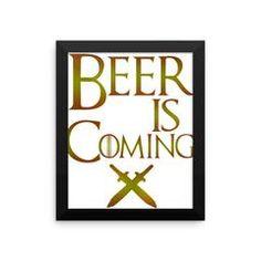 Beer is Coming Framed Art
