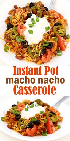Instant Pot Beef Macho Nacho Casserole recipe with ALL the toppings!! #instantpot