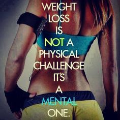 Weight loss = mental challenge