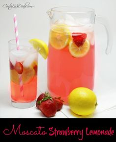 Moscato Strawberry Lemonade recipe:Ingredients 1 bottle pink moscato 6 cups lemonade 1/4 cup of strawberry vodka You can use frozen strawberry slices instead of ice cubes Instructions 1.In a large pitcher, add bottle of pink moscato, lemonade, and the strawberry vodka. 2.Mix well. 3.Enjoy!