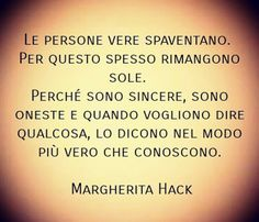 #citazioni #margheritahack | VincenzoKenzoAndolfi  Some Quotes, Words Quotes, Inspirational Phrases, Motivational Quotes, Quotes Thoughts, Italian Quotes, Quotes About Everything, Smart Quotes, Powerful Words