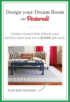 Win this rug and a gift card to shop our site by entering our Design Your Dream Room contest on Pinterest! For details, click here: https://www.onekingslane.com/brands/designisneverdonecontest/