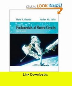Fundamentals of Electric Circuits (9780077263195) Charles Alexander, Matthew Sadiku , ISBN-10: 0077263197  , ISBN-13: 978-0077263195 ,  , tutorials , pdf , ebook , torrent , downloads , rapidshare , filesonic , hotfile , megaupload , fileserve