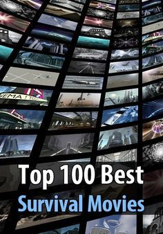 Top 100 Best Survival Movies - If you're a prepper or homesteader and you like movies, then you need to see this list. It's easy to criticize survival movies for being cheesy or unrealistic, but most of them aren't that bad. And even the ones that are bad can still teach you a few things, like what not to do in a disaster.