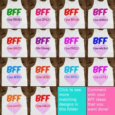 BFF Matching Tanks Collection LOL love it!!!!