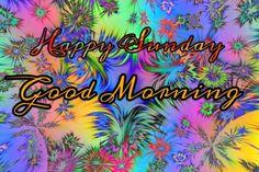 Good Morning Sunday Images for Whatsapp - 2020 Best Collection Good Morning Sunday Wallpaper, Good Morning Sunday Pictures, Sunday Funny Images, Sunday Wishes Images, Sunday Gif, Sunday Messages, Sunday Photos, Sunday Love, Happy Sunday