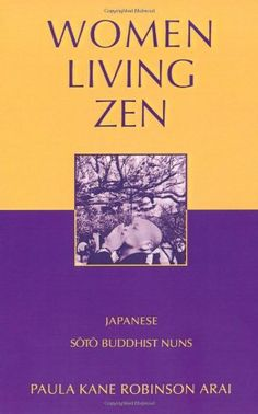 Women Living Zen Japanese Soto Buddhist Nuns >>> You can find more details by visiting the image link.