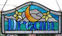 Dreams are necessary to life Stained glass by ShimmerGlassWorks, $150.00