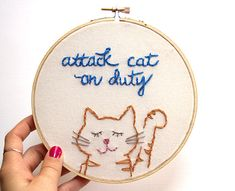 Attack Cat on Duty Embroidery Hoop Art by IslaysTerrace on Etsy, $30.00