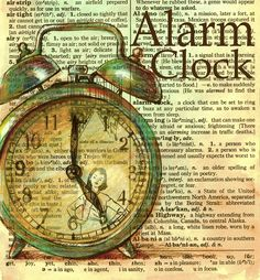 PRINT:  Alarm Clock Drawing on Distressed Dictionary Page. $10.00, via Etsy.