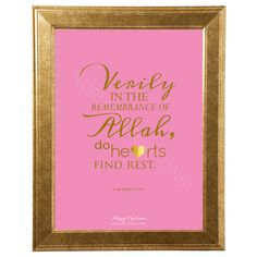 Islamic Wall Art: Islamic Quotes for the Muslim's Home. Available in Gold White frame. The gold accents against the pink gives it a feminine yet classy touch. For international customers, request for printable version so you can fix to any frame. Bespoke option available | Shop Adobe » www.noruyo.com