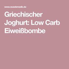 Griechischer Joghurt: Low Carb Eiweißbombe