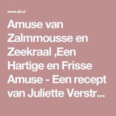 Amuse van Zalmmousse en Zeekraal ,Een Hartige en Frisse Amuse - Een recept van Juliette Verstraete - Albert Heijn