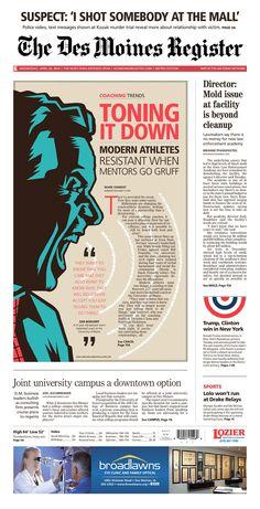 The Des Moines Register via Newseum Graphic Design Tips, Graphic Design Inspiration, Print Design, Magazine Layout Design, Magazine Layouts, Editorial Layout, Editorial Design, Newspaper Design Layout, Newspaper Front Pages