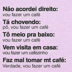 Vou fazer um café... I Love Coffee, Coffee Break, My Coffee, Love Cafe, Vintage Cafe, Some Quotes, Candy Shop, Coffee Cafe, Feeling Happy