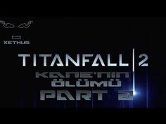 Titanfall 2 Kane'nin Sonu Bölüm 2