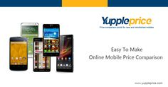 Before we purchase a new #mobile, we always look for the best price. Here, at Yuppleprice.com, you can easily make an #onlinemobile price comparison.