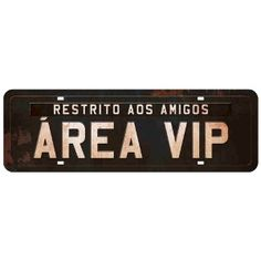 Placa-Decorativa-Area-Vip-40X13cm-DHPM2-040---Litoarte Girl Bedroom Designs, Girls Bedroom, Bedroom Decor, Gaz Monkey, Old Scool, Garden Bar, Cafe Bar, Open House, Decoration