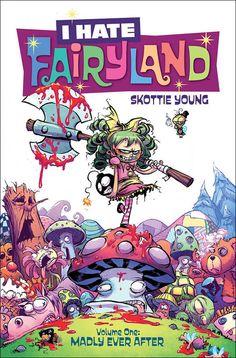"I HATE FAIRYLAND, VOLUME 1: MADLY EVER AFTERBeats the Fluff Out of Fairy Tales, ""A candy-colored and vicious delight and always dangerously funny.""—Neil Gaiman    From the superstarNew York Timesbestselling cartoon...,  #Blastr #DennisHopeless #FrancescoFrancavilla #Gert #HorrorTalk #IHateFairyland #IHateFairylandVol.1 #IHateFairylandVolume1 #IHateFairylandVolume1:MadlyEverAfter #ImageComics #JasonAaron #JonathanHickman #NeilGaiman #News #PressRelease #scottsnyder #SkottieYoung"