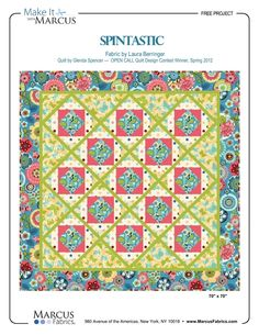 Here's Glenda Spencer's winning quilt design from our Open Call contest!  The collection is SPINTASTIC by Laura Berringer.