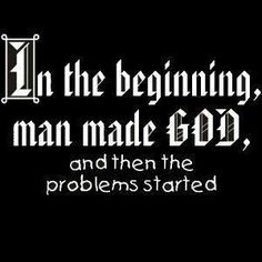 Man made religion. God has and will always be.