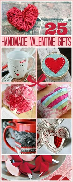 25 Valentine's Day Handmade Gift Ideas! You are going to love these gifts! #valentines #gifts #diy