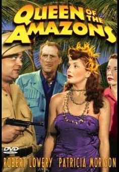 Queen of the Amazons    - FULL MOVIE - Watch Free Full Movies Online: click and SUBSCRIBE Anton Pictures  FULL MOVIE LIST: www.YouTube.com/AntonPictures - George Anton -   him. However, they discover that he has been captured by a savage female tribe.
