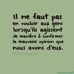 Citation de Michel Champiche à méditer