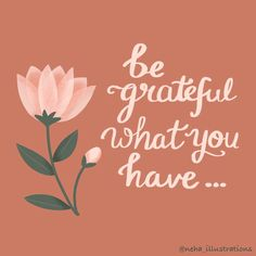 "Neha Srivastava on Instagram: ""Be grateful what you have... .... .... Gratefully designed on @procreate .. ... ... Special thanks to @everytuesday for this flower…"" Grateful, Thankful, Digital Art, Illustration, Flowers, Instagram, Design, Decor, Decoration"