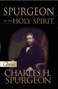Spurgeon on the Holy Spirit: A Pure Classic