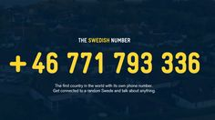 """Laura Wagner, """"Call A Random Swede? We Tried It Out,"""" NPR News (7 April 2016). The Swedish Number project was launched to connect people from different countries and foster a curiosity about Sweden. Jillian Kumagai writes about it for The Atlantic (13 April 2016), http://www.theatlantic.com/international/archive/2016/04/swedish-number-migration/478122/?utm_source=SFFB."""