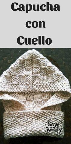 Patrón gratis + vídeo para tejer una Capucha con Cuello, paso a paso (y orejas de oso, si quieres), en todas las tallas Capucha con Cuello y Orejas en todas las tallas Knitting Designs, Knitting Projects, Crochet Projects, Free Crochet, Knit Crochet, Crochet Hats, Knitting Needles, Baby Knitting, Knitting Patterns