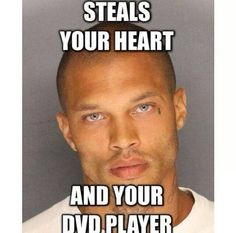 "Jeremy Meeks aka ""The Hotty Felon"" meme."