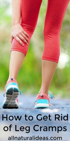 Want to know how to get rid of painful leg cramps fast? Especially, how to get rid of leg cramps at night? The best way is to first learn how to avoid them. | allnaturalideas.com
