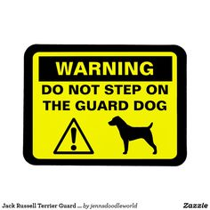 Jack Russell Terrier Guard Dog Warning Magnet #jackrussell