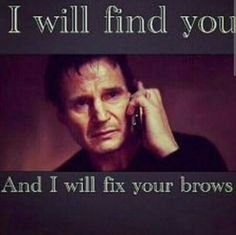 sooo funny especially those who have super light brows with dark hair....love scrolling through my news feed and finding funny pins, that makes my night.