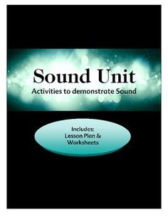 Here is an entire unit on sound complete with lesson plans and 4 activitie for students to explore concepts about sound such as: frequency, pitch, sound waves.  Common Core Standards also included. Objectives: The students determine what makes a sound loud or soft, conclude that sound travels in waves, demonstrate the effect that length has on the sound of a vibrating material, demonstrate how frequency affects the pitch of sound, and create an instrument that produces sound.